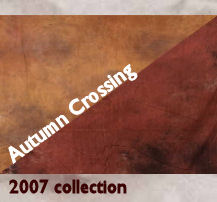 Autumn Crossing - 2007 collection
